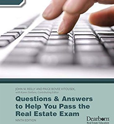 Questions and Answers to Help You Pass the Real Estate Exam 9th Edition
